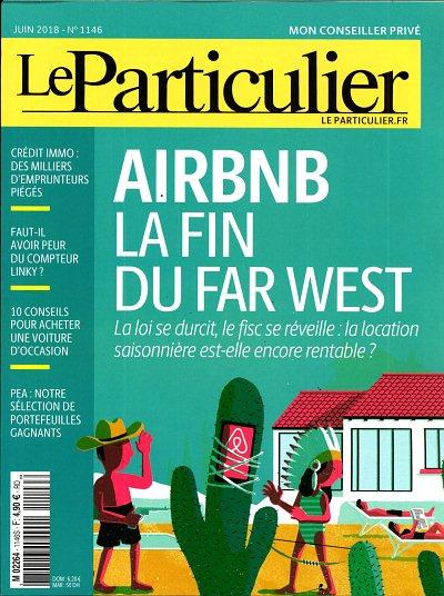 Le Particulier 1146 (01/07/2018) : AIRBNB : la fin du Far West